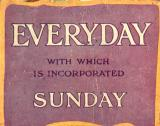 Every Day With Which Is Incorporated Sunday - Title 160x126